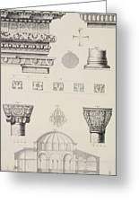 Cross Section And Architectural Details Of Kutciuk Aja Sophia The Church Of Sergius And Bacchus Greeting Card