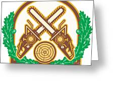 Crossed Chainsaw Timber Wood Leaf Greeting Card by Aloysius Patrimonio