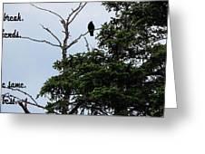 Crow - Black  Bird - Loud Call Greeting Card