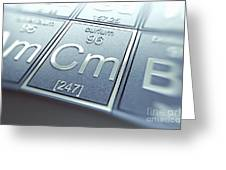 Curium Chemical Element Greeting Card