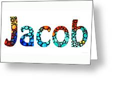 Customized Baby Kids Adults Pets Names - Jacob 2 Name Greeting Card