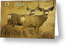 D Is For Deer Greeting Card