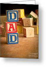 Dad - Alphabet Blocks Fathers Day Greeting Card