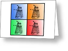 Dalek Pop Art Greeting Card