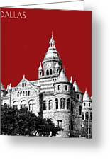 Dallas Skyline Old Red Courthouse - Dark Red Greeting Card by DB Artist