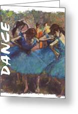 Dance By Degas Greeting Card