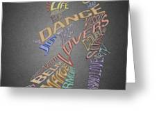 Dance Lovers Silhouettes Typography Greeting Card