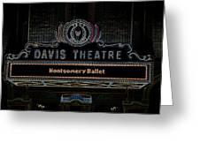 David Theatre Neon - Montgomery Alabama Greeting Card