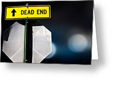 Dead End Greeting Card by Bob Orsillo