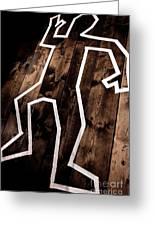 Dead Man Outline On Floor Greeting Card