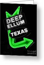 Deep Ellum In Green Greeting Card