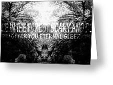 Deep Forest Quote  Greeting Card