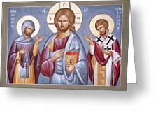 Deisis Jesus Christ St Anastasios And St Eleftherios Greeting Card by Julia Bridget Hayes
