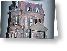 Delapitated Victorian Mansion Greeting Card