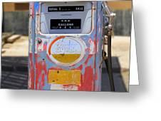 Desert Mountain Super Gasoline - Bennett Gas Pump Greeting Card