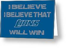 Detroit Lions I Believe Greeting Card