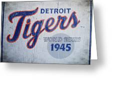Detroit Tigers Wold Series 1945 Sign Greeting Card