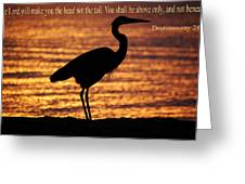 Deuteronomy 28 Verse 13 Greeting Card