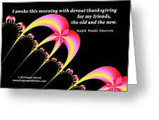 Devout Thanksgiving For My Friends Greeting Card