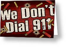 Dial 911 Greeting Card by JQ Licensing