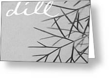 Dill Greeting Card