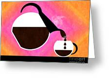 Diner Coffee Pot And Cup Sorbet Pouring Greeting Card