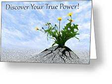 Discover Your True Power Greeting Card