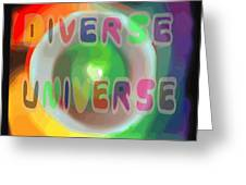 Diverse Universe Greeting Card