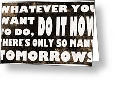 Do It Now Greeting Card