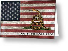 Do Not Tread On Us Flag Greeting Card