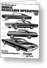 Dodge Rebellion '67 Greeting Card