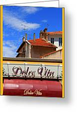 Dolce Vita Cafe In Saint-raphael France Greeting Card