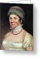 Dolley Payne Todd Madison (1768-1849) Greeting Card