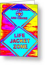Don't Booze And Cruise Greeting Card