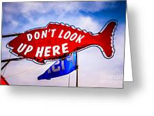 Don't Look Up Here Crab Cooker Sign Photo Greeting Card