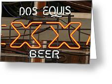 Dos Equis Texxas Beer Greeting Card