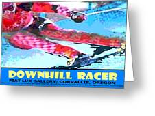 Downhill Racer Greeting Card by Michael Moore