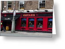 Doyles The Times We Live Inn - Dublin Ireland Greeting Card