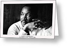Dr. Martin Luther King Jr. Greeting Card
