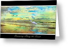 Dreaming Along The Coast -- Egret  Greeting Card by Betsy Knapp