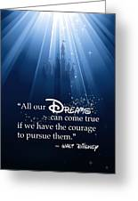 Dreams Can Come True Greeting Card