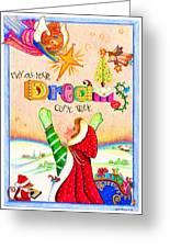 Dreams Do Come True Greeting Card