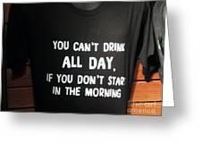 Drinking Tee Shirt Art Greeting Card