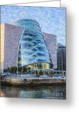 Dublin Convention Centre Republic Of Ireland Greeting Card