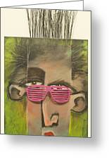 Dude With Pink Sunglasses Greeting Card
