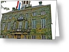 Dutch Architecture Of The Golden Age For Town Hall In Enkhuizen- Greeting Card
