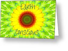 Earth Conscious 1 Greeting Card