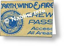 Earth Wind Fire Crew Pass 1976 Greeting Card