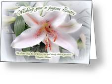 Easter Greeting Card - White Lily With Quote Greeting Card