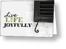 Ebony Shutter Quote Greeting Card